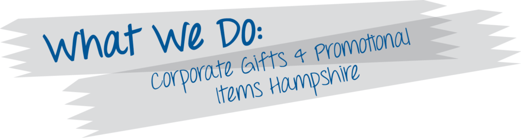 Promotional Gifts in Hampshire